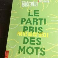Télérama Hors-Série - Le Parti Pris Des Mots - Poètes Du Xxe Siècle - Boeken, Tijdschriften, Stripverhalen