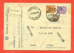 STORIA POSTALE PER L'ESTERO-CARTOLINA ELETTORALE RACCOMANDATA AEREA-DA  ROASIO PER IL GHANA-SIRACUSANA - 1961-70: Storia Postale