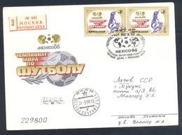 Russia CCCP 1986 Cover: Football Fussball Soccer Calcio: FIFA World Cup Mexico 86 Registered Cover - World Cup