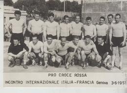 Croce Rossa Croix Rouge Pro Croce Rossa Calcio Soccer Football Italia Francia 1951 Piega Centrale  Vg  F/p - Croce Rossa
