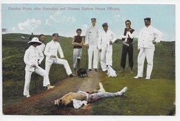 Cheefoo Pirate After Execution And Chinese Custom House Officers - Sternberg - China (Hong Kong)