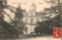 34 - SERVIAN - CHÂTEAU DE STE ROSE - Frankrijk