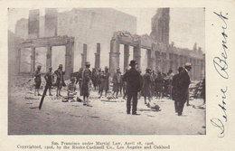 18 April 1906  San Francisco Under Martial Law - Disasters