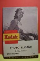 DRAGUIGNAN    -  PUBLICITE -  PHOTO  EUGENE   - POCHETTE PHOTOS - 3 , Allée D'Azémar - KODAK - Fotografie En Filmapparatuur