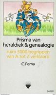 Prisma Van Heraldiek & Genealogie - C. Pama - Culture
