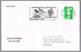 DIAS DE LA ARTILLERIA - DAYS OF ARTILLERY. Draguignan Armees 1993 - Militares