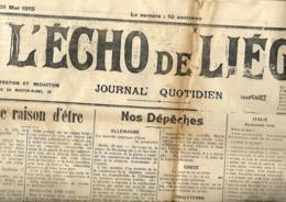 Belgique. L'Echo De Lliège  31/5/1915   N° 1 (sous Contrôle Des Occupants) - Informations Générales
