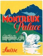 HOTEL MONTREUX PALACE Ca. 1940 Etiquette De Bagages - Hotel-Etikette - Suisse - Schweiz - Adesivi Di Alberghi