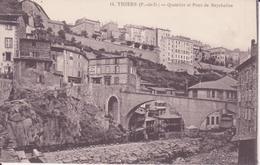 CPA - 15. Thiers Quartier Et Pont De Seychalles - Thiers