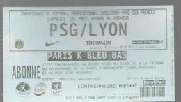 TICKET BILLET FOOT FOOTBALL OM OLYMPIQUE LYON OL PSG 2004 - Football