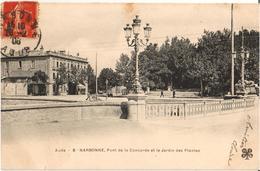 11 - NARBONNE - PONT DE LA CONCORDE ET LE JARDIN DES PLANTES - Narbonne