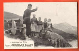 TRF-24 Le Catéchisme Sur L'Alpe. Valais Selon Les Habits Des Enfants, Hérens ? Anniviers? Bagnes ?.Chocolat Klaus,préc. - VS Valais