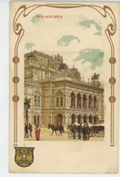 AUTRICHE - VIENNE - WIEN - K.K. HOFOPER (embossed Postcard) - Altri