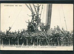 CPA - CAMPAGNE DE 1914 - ARMEE ANGLAISE - A Bord - Le Départ Pour Le Continent, Très Animé - Guerre 1914-18