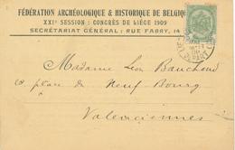 697/27 - Carte IMPRIME Fédération Archéologique De Belgique - Congrès De LIEGE 1909 - TP Armoiries 5 C LIEGE 1909 - Archéologie