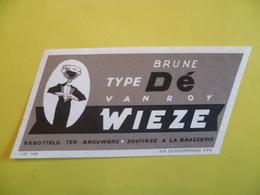étiquette Ancienne Brasserie WIEZE VAN ROY  Brune Type Dé - Bier