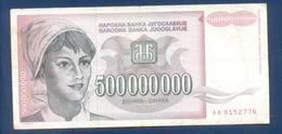 500000000 Dinara Yugoslavia 1993 - Yougoslavie