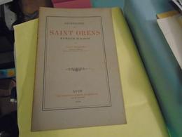Pyrénées : RECHERCHES SUR SAINT ORENS EVEQUE D'AUCH Par LOUIS BELLANGER 1903 - Midi-Pyrénées