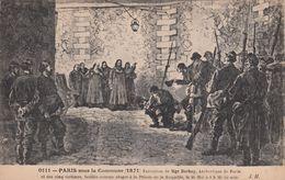 Cp , HISTOIRE , PARIS Sous La Commune (1871), Exécution De Mgr Darboy, Archevêque De Paris Et Des Cinq Ota - Geschiedenis