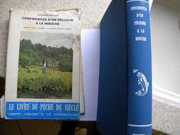 Pêche . Confidences D'1 Pêcheur à La Mouche. R ROCHER . 1971. 385 P Avec Illustrations. Bon état Sauf Jaquette Moyenne - Autres
