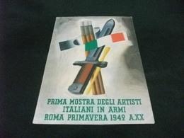 1° MOSTRA DEGLI ARTISTI ITALIANI IN ARMI ROMA PRIMAVERA 1942 A.XX ANNULLO PNF. - Mostre, Esposizioni