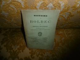 TRES RARE !! HISTOIRE De BOLBEC Par Gustave MAUCONDUIT , 1879 - Normandie