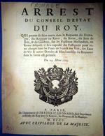 FROMAGE ROGUES OU RAVES ARRET PERMETTANT L'ENTEE EN FRANCE DE CES DENREES VENANT DES PAYS BAS 1705 - Historical Documents