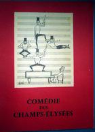 LES FRERES JACQUES PROGRAMME PREFACE PAR QUENEAU  AVEC NOMBREUSES PHOTOS ET TEXTES 40 PAGES COMEDIE CHAMPS ELYSEES - Programma's