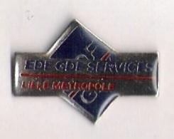 Pin's EDF GDF SERVICES - LILLE METROPOLE - EDF GDF