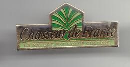 Pin's Chasseur De France La Nature Fait Notre Culture Réf 2975 - Médias