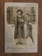 Opéra - Faust 1 - Carte Gaufrée Me Permettez Vous Pas Ma Belle Demoiselle. Qu'on Vous Offre Le Bras Pour Faire Le Chemin - Opera