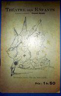 THEATRE DES ENFANTS ROLAND PILAIN RARE PROGRAMME 1938/1939 PEDAGOGIE SPECTACLE ENFANCE - Programma's
