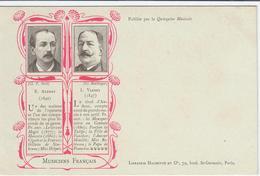 Cpa Musiciens Francais E AUDRAN Et L VERNEY - Musique Et Musiciens