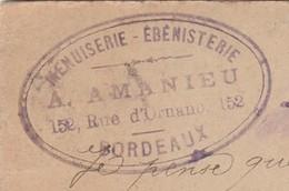 Carte Commerciale 1896 / Entier /A. AMANIEU / Menuiserie / 152 Rue Ornano / 33 Bordeaux - Cartes