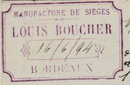 Carte Commerciale 1894 / Entier / Louis BOUCHER / Manufacture Sièges / / 33 Bordeaux - Cartes