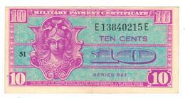 USA, MPC , 10 Cents Series 521. VF+ - Certificats De Paiement Militaires (1946-1973)