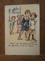 Illustrateur Poulbot - Mais Non, Les Poteaux, C'est Pas Sa Fiancée, C'est Sa Soeur - Bon état - Poulbot, F.