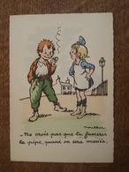 Illustrateur Poulbot - Ne Crois Pas Que Tu Fumeras La Pipe, Quand On Sera Mariés - Bon état - Poulbot, F.