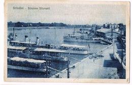 Cartolina - Postcard / Viaggiata - Sent / Brindisi — Stazione Siluranti - Brindisi