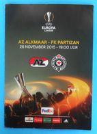 AZ ALKMAAR V FK PARTIZAN - 2015. UEFA EUROPA LEAGUE Football Match Programme Soccer Fussball Programm Programma - Tickets D'entrée