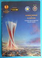 ASTERAS TRIPOLIS FC V FK PARTIZAN - 2014. UEFA EUROPA LEAGUE Football Match Programme Soccer Fussball Programm * Greece - Tickets D'entrée