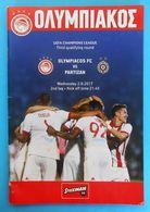 OLYMPIACOS FC V FK PARTIZAN - 2017. UEFA CHAMPIONS LEAGUE Football Match Programme Soccer Fussball Programm * Greece - Tickets D'entrée