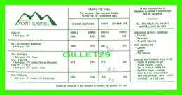 ADVERTISING, PUBLICITÉE - AUBERGE MONT GABRIEL, TARIF ÉTÉ 1983 - DIMENSION 10 X 20 Cm - - Publicité