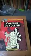 BLAKE & MORTIMER L'Affaire Du Collier (1967) - Blake Et Mortimer