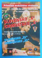 SLOVAKIA V CROATIA - 2000. Football Match Programme Soccer Fussball Programm Slovak Republic Kroatien Croatie Croazia - Tickets D'entrée