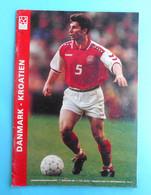 DENMARK V CROATIA - 1997. Football Match Programme Soccer Fussball Programm Programma Programa Kroatien Croatie Croazia - Tickets D'entrée