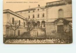 BOURBON  L' Hopital Militaire  FRCR91440 - Bourbon L'Archambault