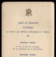 1905 Cortejo Comitiva REI D.CARLOS / França. Cortege ROI De PORTUGAL Palais Affaires Etrangeres à L'Opera EMILE LOUBET - Programmes