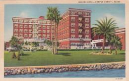 Texas Corpus Christi The Neuces Hotel Curteich - Corpus Christi