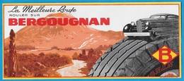 """BUVARD Publicitaire (Pneus Pneumatiques) """"La Meilleure Route, Rouler Sur BERGOUGNAN"""" * Publicité Automobile - Automobile"""